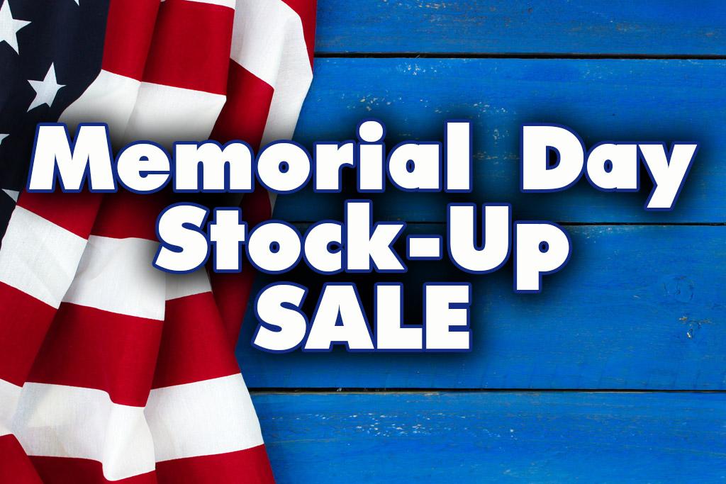 Memorial Day Stock Up Sale Gastonia