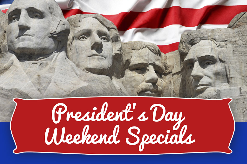 President S Day Weekend Specials Gastonia